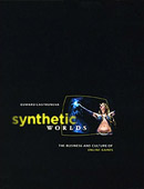 Synthetic Worlds – Edward Castronova