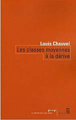 Les classes moyennes à la dérive - Louis Chauvel