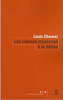 Les classes moyennes à la dérive – Louis Chauvel