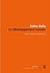 Lutter contre la pauvreté (I) Le développement humain - Esther Duflo