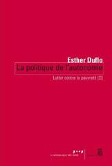 Lutter contre la pauvreté (II) La politique de l'autonomie - Esther Duflo