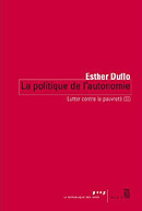 Lutter contre la pauvreté (II) La politique de l'autonomie – Esther Duflo