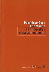 les nouvelles classes moyennes - Dominique Goux et Eric Maurin